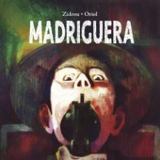 Cómics: CÒMICS. MADRIGUERA - ZIDROU / ORIOL (CARTONÉ). Lote 235837875
