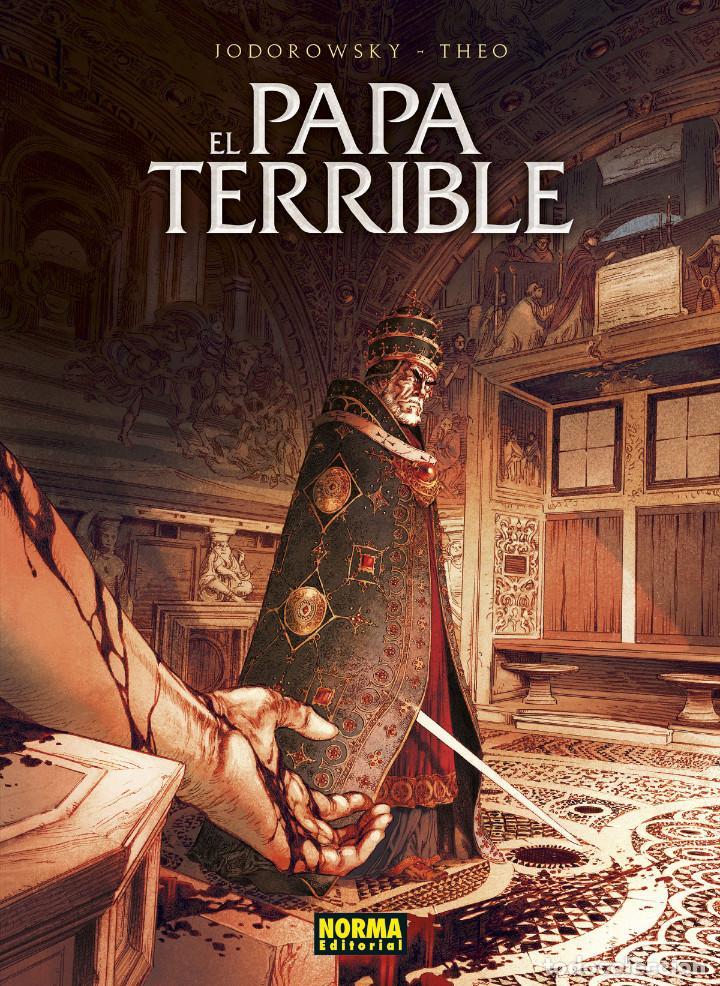 CÒMICS. EL PAPA TERRIBLE - ALEJANDRO JODOROWSKY / THEO (CARTONÉ) (Tebeos y Comics - Norma - Comic Europeo)
