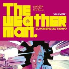 Cómics: CÒMICS. THE WEATHERMAN (EL HOMBRE DEL TIEMPO) 1 - JODY LEHEUP / NATHAN FOX / DAVE STEWART. Lote 235889590