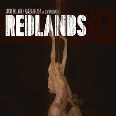 Cómics: CÒMICS. REDLANDS 2. AGUA SOBRE EL FUEGO - VANESA DEL REY / JORDIE BELLAIRE. Lote 235896075