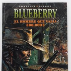 Cómics: BLUEBERRY, CHARLIER -GIRAUD, EL HOMBRE QUE VALIA 500.000 $ Nº 8 (NORMA). Lote 236246605