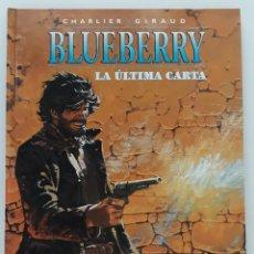 Cómics: BLUEBERRY, CHARLIER -GIRAUD, LA ÚLTIMA CARTA Nº 24 (NORMA). Lote 236249225