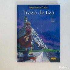 Fumetti: TRAZO DE TIZA DE MIGUELANXO PRADO. CARTONÉ. NORMA.. Lote 236533795