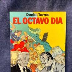 Cómics: EL OCTAVO DÍA. DANIEL TORRES. NORMA EDITORIAL. 1992. Lote 236769140