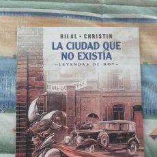 Cómics: X LA CIUDAD QUE NO EXISTIA, DE ENKI BILAL (LEYENDAS DE HOY. COLECCION BILAL 8. NORMA). Lote 236904535