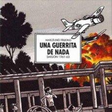 Cómics: UNA GUERRITA DE NADA. INTEGRAL. SPACEMAN BOOKS ECC. TAPA DURA. 272 PGNS. Lote 238183625