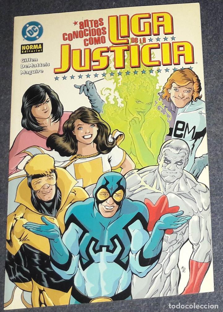 ANTES CONOCIDOS COMO LIGA DE LA JUSTICIA NORMA EDITORIAL GIFFEN DEMATTEIS (Tebeos y Comics - Norma - Comic USA)