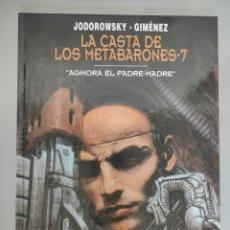 Cómics: LA CASTA DE LOS METABARONES 7 JODOROWSKY GIMENEZ NORMA. Lote 239973370