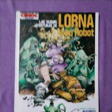 Cómics: LA NUEVAS AVENTURAS DE LORNA Y SU ROBOT. CIMOC EXTRA COLOR. Nº 11. NORMA EDITORIAL. ALFONSO AZPIRI. Lote 240493270