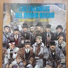 Cómics: LAS FALANGES DEL ORDEN NEGRO - PIERRE CHRISTIN Y ENKI BILAL - NORMA - EXTRA COLOR Nº 36 - 1988. Lote 241386540