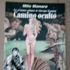 Cómics: CAMINO OCULTO MILO MANARA LAS AAVENTURAS URSBANAS DE GIUSEPPE BERGMAN INCLUYE LAMINA DE MANARA. Lote 243404930