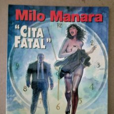 Cómics: MILO MANARA CITA FATAL NORMA EDITORIAL. Lote 243406090
