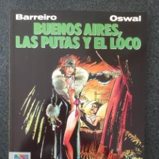 Cómics: BUENOS AIRES, LAS PUTAS Y EL LOCO - COL. EL MURO Nº 7 - 1ª EDICION - NORMA - 1990 - ¡NUEVO!. Lote 243583100