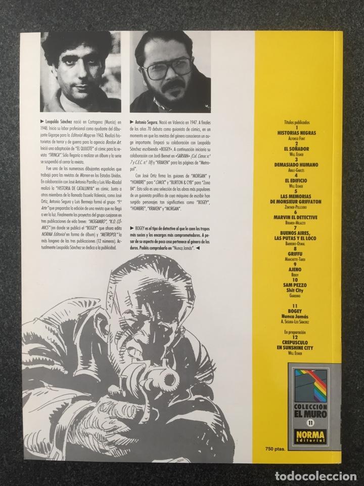 Cómics: BOGEY - NUNCA JAMAS - COL. EL MURO Nº 11 - 1ª EDICION - NORMA - 1991 - ¡NUEVO! - Foto 2 - 243612130