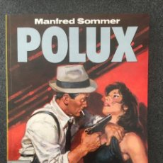Fumetti: POLUX - MANFRED SOMMER - COL. EL MURO Nº 13 - 1ª EDICION - NORMA - 1991 - ¡NUEVO!. Lote 243613185