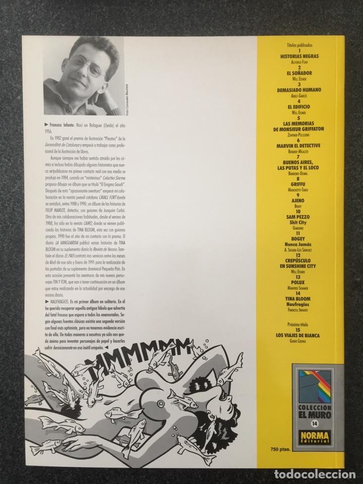 Cómics: TINA BLOOM - NAUFRAGIOS - INFANTE - COL. EL MURO Nº 14 - 1ª EDICION - NORMA - 1991 - ¡NUEVO! - Foto 2 - 243613740