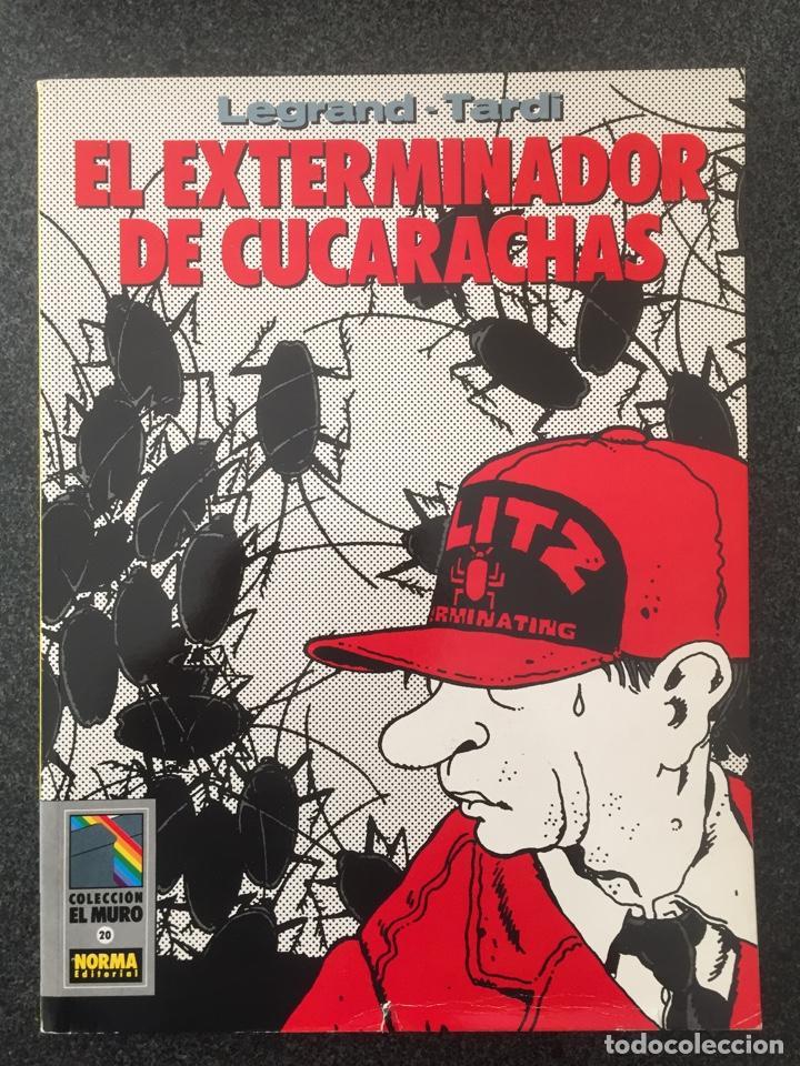 EL EXTERMINADOR DE CUCARACHAS - COL. EL MURO Nº 20 - 1ª EDICION - NORMA - 1991 - ¡COMO NUEVO! (Tebeos y Comics - Norma - Comic Europeo)
