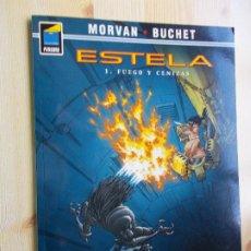 Cómics: ESTELA - Nº 1- FUEGO Y CENIZAS - MORVAN BUCHET - NORMA - COMIC EN COLOR. Lote 243662895