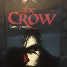 Cómics: THE CROW : CARNE Y HUESO DE J. O'BARR'S ( 1997 ). Lote 244565840