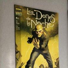 Cómics: LOS DONES DE LA NOCHE Nº 2 / VÉRTIGO Nº 116 - NORMA EDITORIAL. Lote 244569785