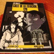 Cómics: CALLE DE LA ESTACIÓN 120 LEO MALET TARDI COLECCIÓN BN 8. Lote 244853600