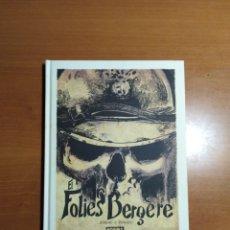 Cómics: EL FOLIES BERGÈRE. ZIDROU /PORCEL. Lote 244920365