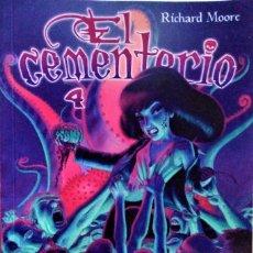 Cómics: EL CEMENTERIO 4 DE RICHARD MOORE (MADE IN HELL Nº 68). Lote 245112355