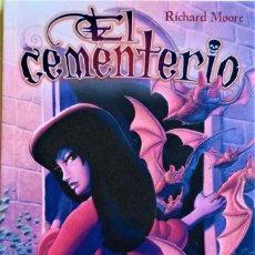 Cómics: EL CEMENTERIO 1 DE RICHARD MOORE. Lote 245112485
