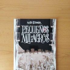 Cómics: PEQUEÑOS MILAGROS. WILL EISNER. Lote 245204205