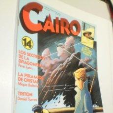 Cómics: CAIRO Nº 14 LOS SECRETOS DE LA DRAGONERA (ALGÚN DEFECTO, LEER). Lote 247599540