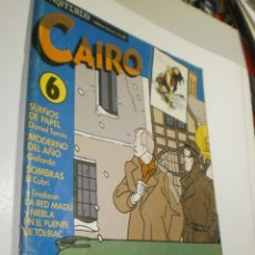 Cómics: CAIRO Nº 6 SUEÑOS DE PAPEL. UN AGENTE DOBLE EN BRUSELAS (BUEN ESTADO). Lote 247602155