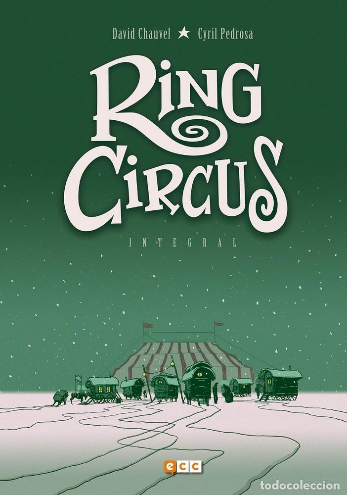 RING CIRCUS. INTEGRAL 208 PAGINAS. ECC TAPA DURA (Tebeos y Comics - Norma - Comic Europeo)