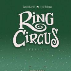 Cómics: RING CIRCUS. INTEGRAL 208 PAGINAS. ECC TAPA DURA. Lote 262285775