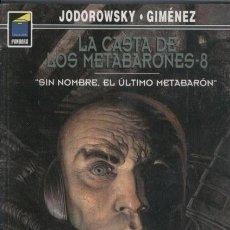Comics: JODOROWSKY. JUAN GIMENEZ. LA CASTA DE LOS METABARONES 8. RUSTICA. Lote 276014698