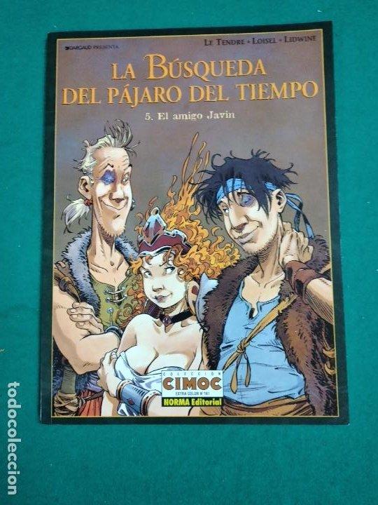 COLECCION CIMOC EXTRA COLOR Nº 161. LA BUSQUEDA DEL PAJARO DEL TIEMPO. 5. EL AMIGO JAVIN. NORMA ED. (Tebeos y Comics - Norma - Cimoc)