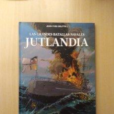 Cómics: LAS GRANDES BATALLAS NAVALES /JUTLANDIA. JEAN-YVES DELITTE. Lote 251911675