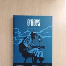 Cómics: O'BOYS EDICIÓN INTEGRAL. PHILIPPE THIRAULT/STEVE CUZOR. Lote 252327280