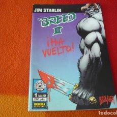 Cómics: BREED II Nº 1 ( JIM STARLIN ) ¡MUY BUEN ESTADO! NORMA. Lote 253281145