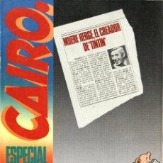 Cómics: CAIRO ESPECIAL HERGÉ (NORMA, 1983) CON SWARTE, TARDI, TORRES, TED BENOIT, VEYRON, BOUCQ, ETC.. Lote 253520005