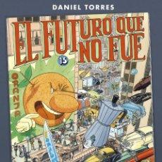 Cómics: CÓMICS. EL FUTURO QUE NO FUE - DANIEL TORRES (CARTONÉ). Lote 254226980