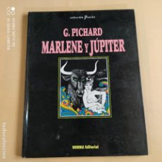 Cómics: MARLENE Y JUPITER. G. PICHARD. NORMA EDITORIAL. 1991. PAGS 48.. Lote 254554635