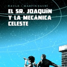 Cómics: SEÑOR JOAQUIN Y LA MECANICA CELESTE. Lote 254939730