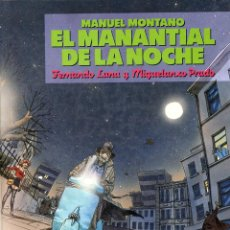 Cómics: MIGUELANXO PRADO - EL MANANTIAL DE LA NOCHE - ÚLTIMO Nº (17) COLECCIÓN CAIRO - NORMA 1989. Lote 254989325