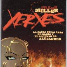 Cómics: XERXES LA CAIDA DE LA CASA DE DARIO Y EL ASCNSO DE ALEJANDRO 1 (FRANK MILLER) NORMA ESTADO EXCELENTE. Lote 255410100