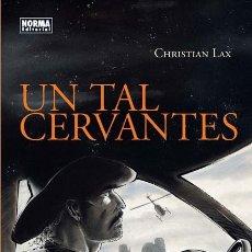 Cómics: UN TAL CERVANTES - CHRISTIAN LAX. Lote 255470725