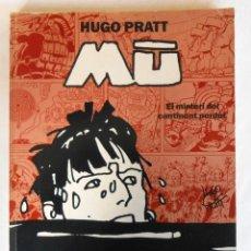 Cómics: MU. EL MISTERI DEL CONTINENT PERDUT (CORTO MALTES) - HUGO PRATT EDITORIAL NORMA. Lote 255514835