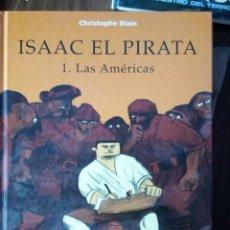 Cómics: ISAAC EL PIRATA 1. LAS AMÉRICAS - CHRISTOPHE BLAIN. Lote 256065735
