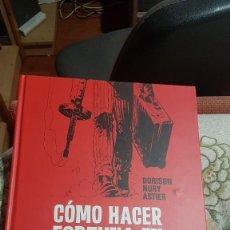 Cómics: COMO HACER FORTUNA EN JUNIO DEL 40. Lote 256146375