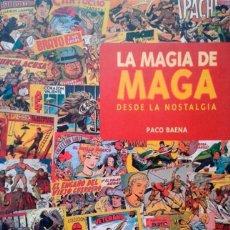 Cómics: LA MAGIA DE MAGA DESDE LA NOSTALGIA. TAPA DURA. 320 PAGINAS. GLENAT. 30X22CM. Lote 257683255