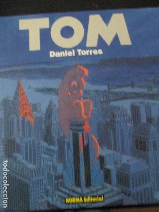 TOM --DANIEL TORRES (Tebeos y Comics - Norma - Comic Europeo)